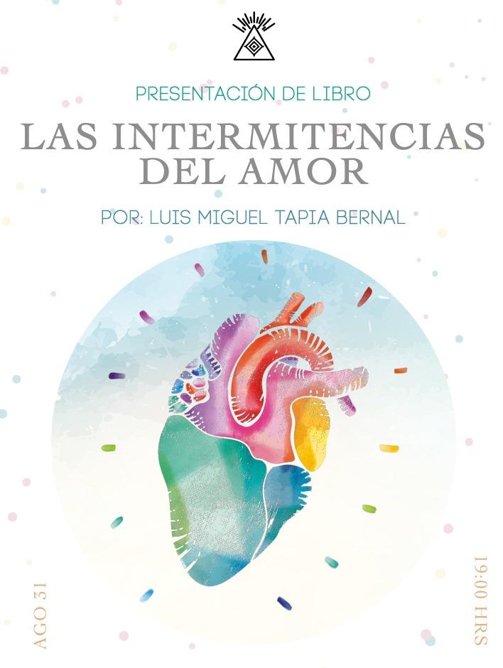 Toluca: Las intermitencias del amor